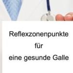 Gallenblase Reflexzonenpunkte