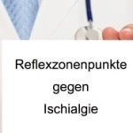 Reflexzonen Massage Ischiasnerv